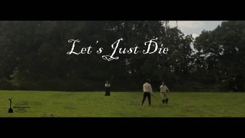 Let's Just Die